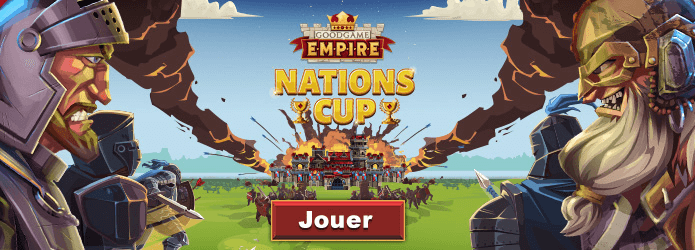 Goodgame Empire : participez aux Nations Cup du 10 août au 01 septembre
